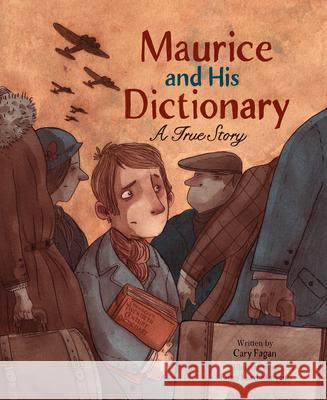 Maurice and His Dictionary: A True Story  9781771473231