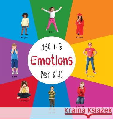 Emotions for Kids Age 1-3 (Engage Early Readers: Children's Learning Books) with Free eBook Dayna Martin A R Roumanis A R Roumanis 9781772260663 Engage Books