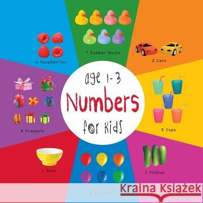Numbers for Kids Age 1-3 (Engage Early Readers: Children's Learning Books) with Free eBook Dayna Martin A R Roumanis A R Roumanis 9781772260700 Engage Books