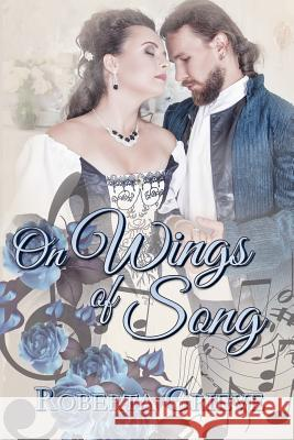 On Wings of Song Roberta Grieve 9781772992830