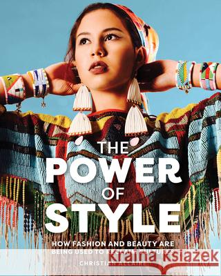 The Power of Style Christian Allaire 9781773214900