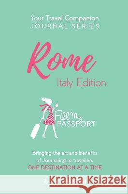 Your Travel Companion: Rome Italy Janine Good Good Joshua Dryburgh Kerry 9781775174004