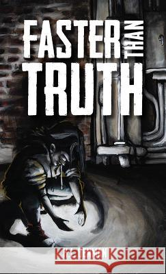 Faster Than Truth K. L. Denman 9781775351511