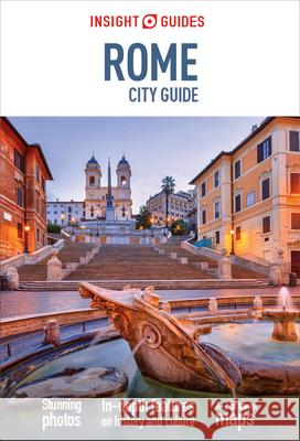 Insight Guides: Rome City Guide Insight Guides 9781780052878