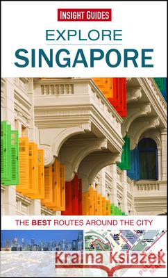 Insight Guides: Explore Singapore Insight Guides 9781780056678