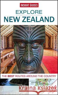 Insight Guides: Explore New Zealand Insight Guides 9781780056753