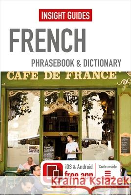 Insight Guides Phrasebooks: French Insight Guides 9781780058245