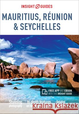 Insight Guides: Mauritius, Reunion & Seychelles Insight Guides 9781780058405