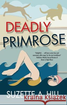 Deadly Primrose Suzette A. Hill 9781780296876