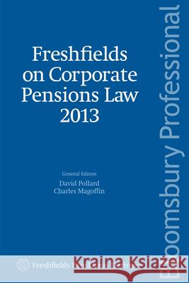 Freshfields on Corporate Pensions Law David Pollard 9781780432212