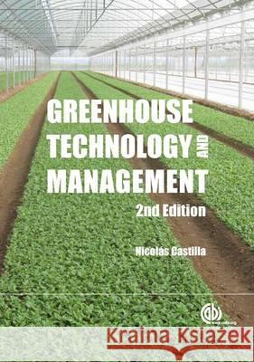 Greenhouse Technology and Management N Castilla 9781780641034