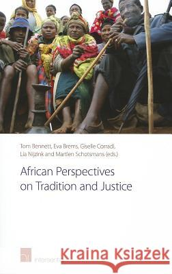 African Perspectives on Tradition and Justice Bennett 9781780680590