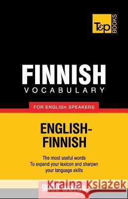 Finnish Vocabulary for English Speakers - 9000 Words Andrey Taranov 9781780718163