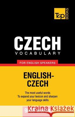 Czech Vocabulary for English Speakers - 9000 Words Andrey Taranov 9781780718170