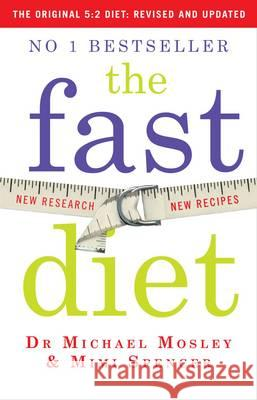 Fast Diet Dr Michael Mosley & Mimi Spencer 9781780722375