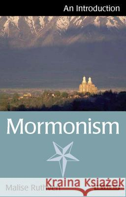 Mormonism: An Introduction Malise Ruthven   9781780760100