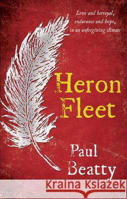 Heron Fleet Paul Beatty 9781780884431