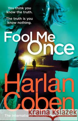 Fool Me Once : From the international #1 bestselling author Harlan Coben 9781780894195