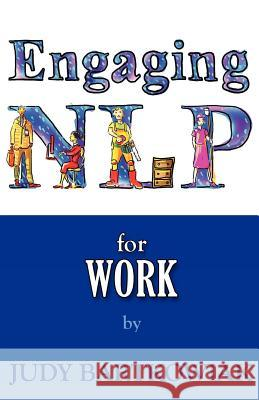 Nlp for Work Bartkowiak, Judy 9781780922317