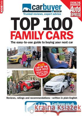 CarBuyer Top 100 Family Cars Steve Fowler   9781781060216
