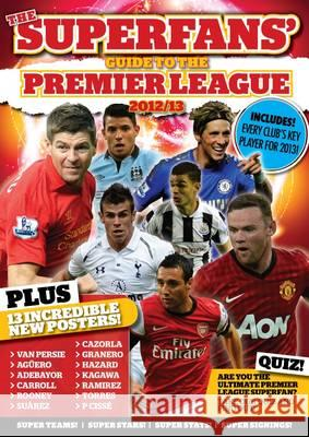 The Superfans' Guide to the Premier League Stuart Messham MagBooks  9781781061107