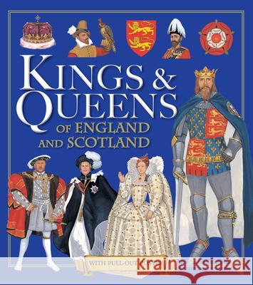 Kings & Queens of England and Scotland   9781781213223