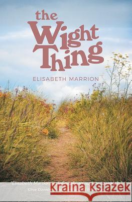 The Wight Thing Elisabeth Marrion 9781781327630