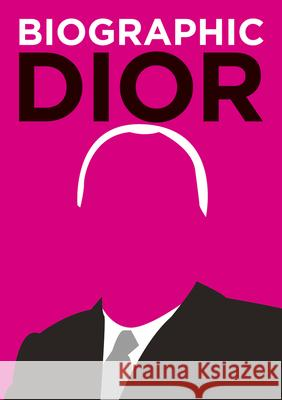 Biographic Dior Flavell, Liz 9781781453131