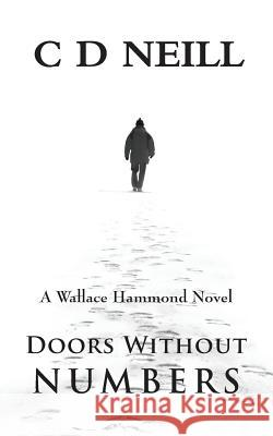 Doors Without Numbers Neill, C. D. 9781781486306