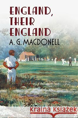 England Their England A G Macdonell 9781781550007 0