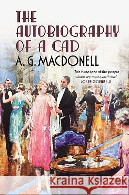 The Autobiography of a CAD A G Macdonell 9781781550175 0