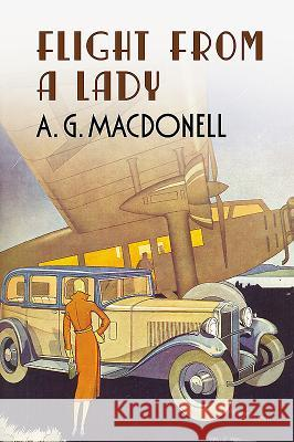 Flight from a Lady A G Macdonell 9781781550205 0