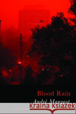 Blood Rain Andre Mangeot 9781781725627