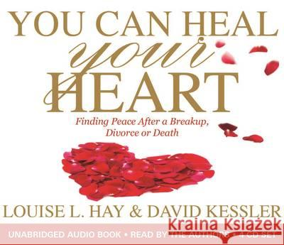 You Can Heal Your Heart Louise L. Hay 9781781803455 HAY HOUSE PUBLISHING
