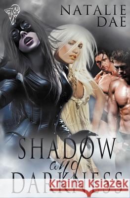 Shadow and Darkness Natalie Dae 9781781845042