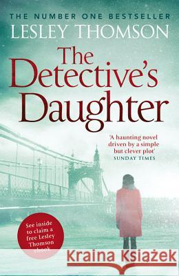 The Detective's Daughter Lesley Thomson 9781781850763