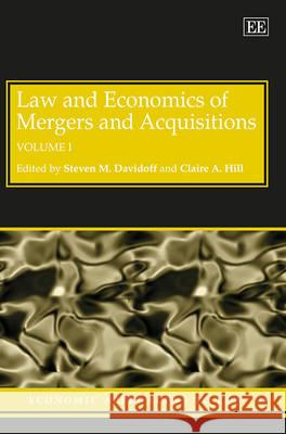 Law and Economics of Mergers and Acquisitions Steven M. Davidoff Claire A. Hill  9781781954713