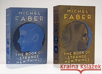 The Book of Strange New Things Michel Faber 9781782114086