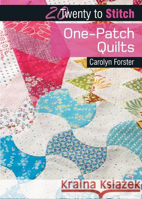 One-Patch Quilts Carolyn Forster 9781782213765