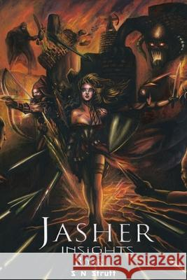 Jasher Insights: Book One S. N. Strutt 9781782226895
