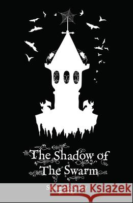 Shadow of the Swarm  McNally, Susan 9781782262923