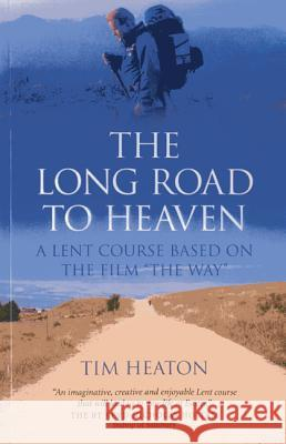 The Long Road to Heaven: A Lent Course Based on the Film