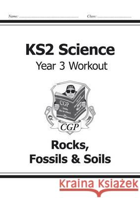 KS2 Science Yr3 Workout Rocks Fossils &   9781782940814