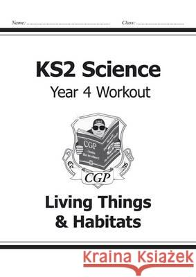 KS2 Science Yr4 Workout Living Things &   9781782940838