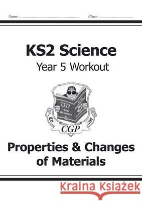 KS2 Science Yr5 Workout Properties & Cha   9781782940890