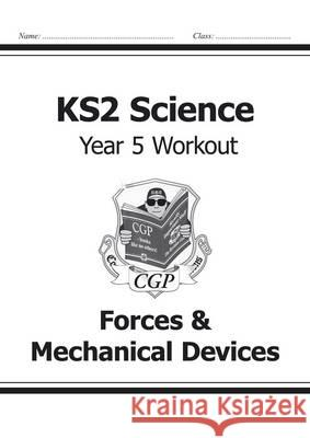 KS2 Science Yr5 Workout Forces & Mechani   9781782940913