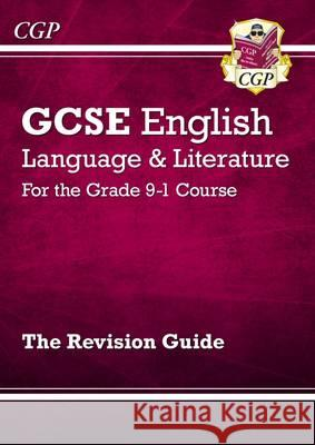 New GCSE English Language and Literature Revision Guide - Fo   9781782943662