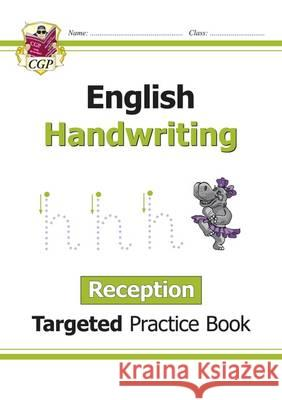 New English Targeted Practice Book: Handwriting - Reception CGP Books CGP Books  9781782946946
