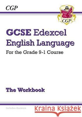 New GCSE English Language Edexcel Workbook - for the Grade 9-1 Course (includes Answers) CGP Books CGP Books  9781782949510