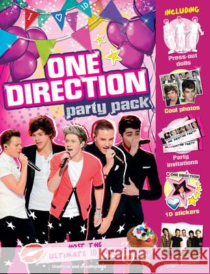 One Direction Party Pack: Host the Ultimate 1d Party! [With Sticker(s) and Poster] Claire Sipi 9781783120062